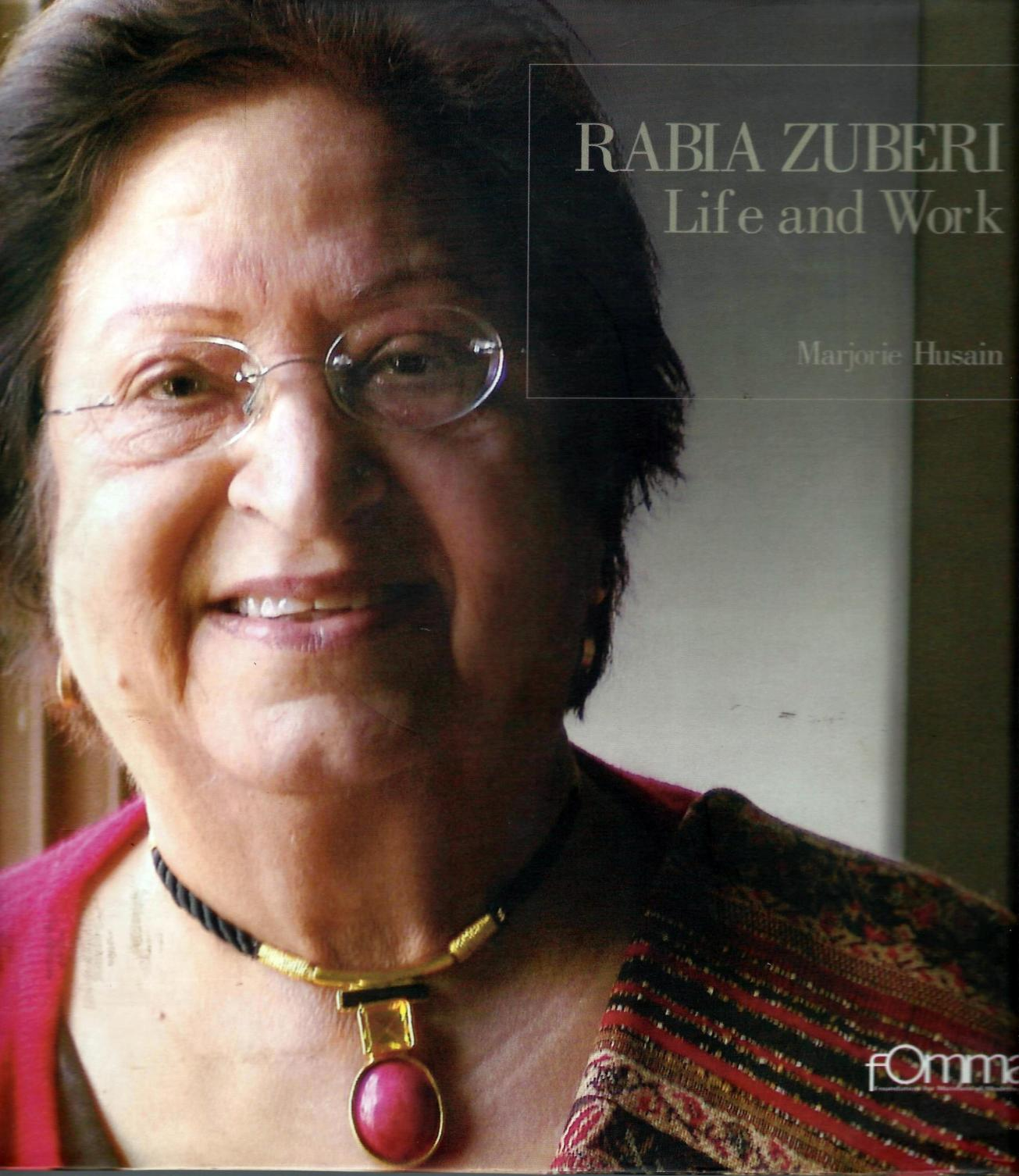 Rabia Zuberi – Life and Work Order a copy email info@unicorngalleryblog.com