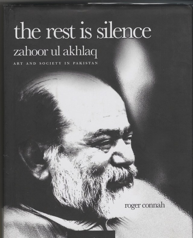 Zahoor ul akhlaq - the rest is silence Order a copy, email: info@unicorngalleryblog.com