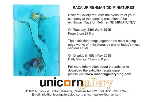 UPCOMING EXHIBITION RAZA-UR-REHMAN 3D MINIATURES 28 APRIL 2015